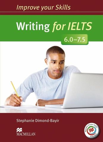 Improve your Skills Writing for IELTS 6.0-7.5